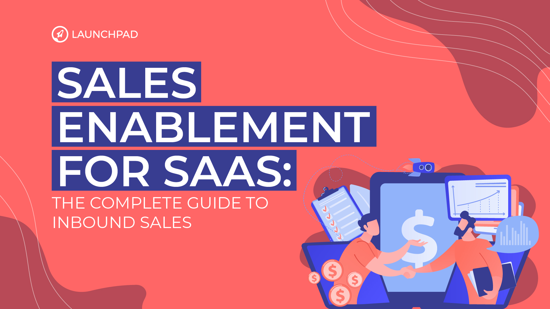 [Cornerstone Article] Sales Enablement for SaaS- The Complete Guide to Inbound Sales -02