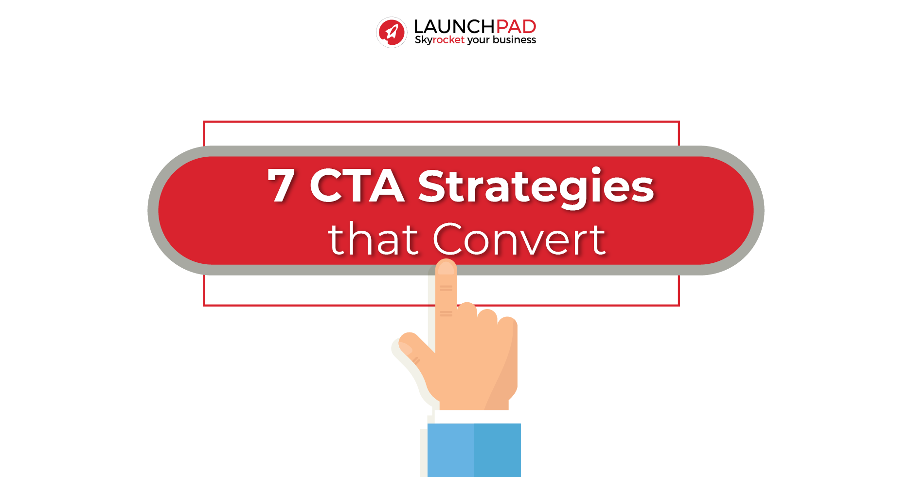 7 CTA strategies that convert
