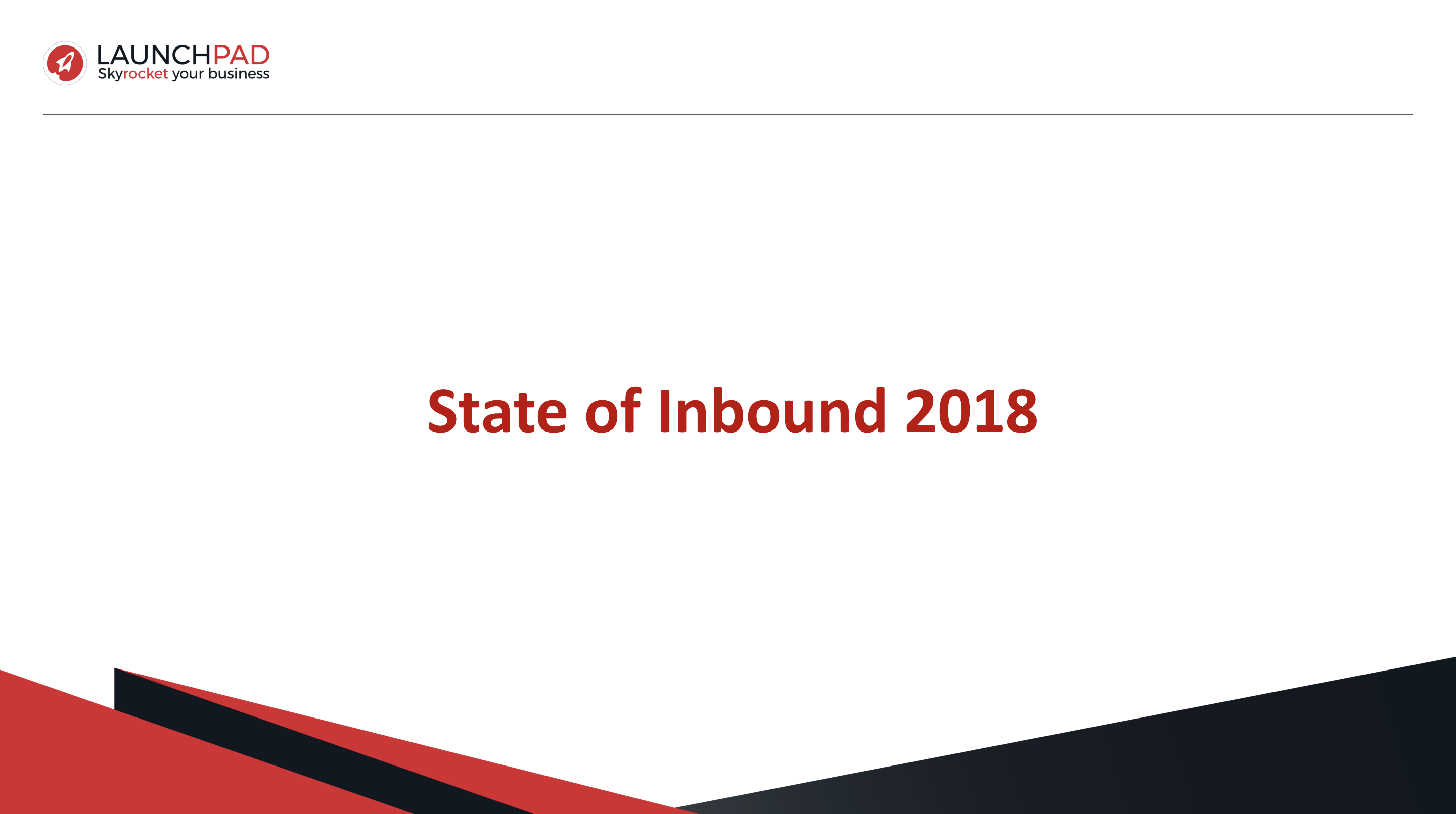Launchpad State of Inbound 2018