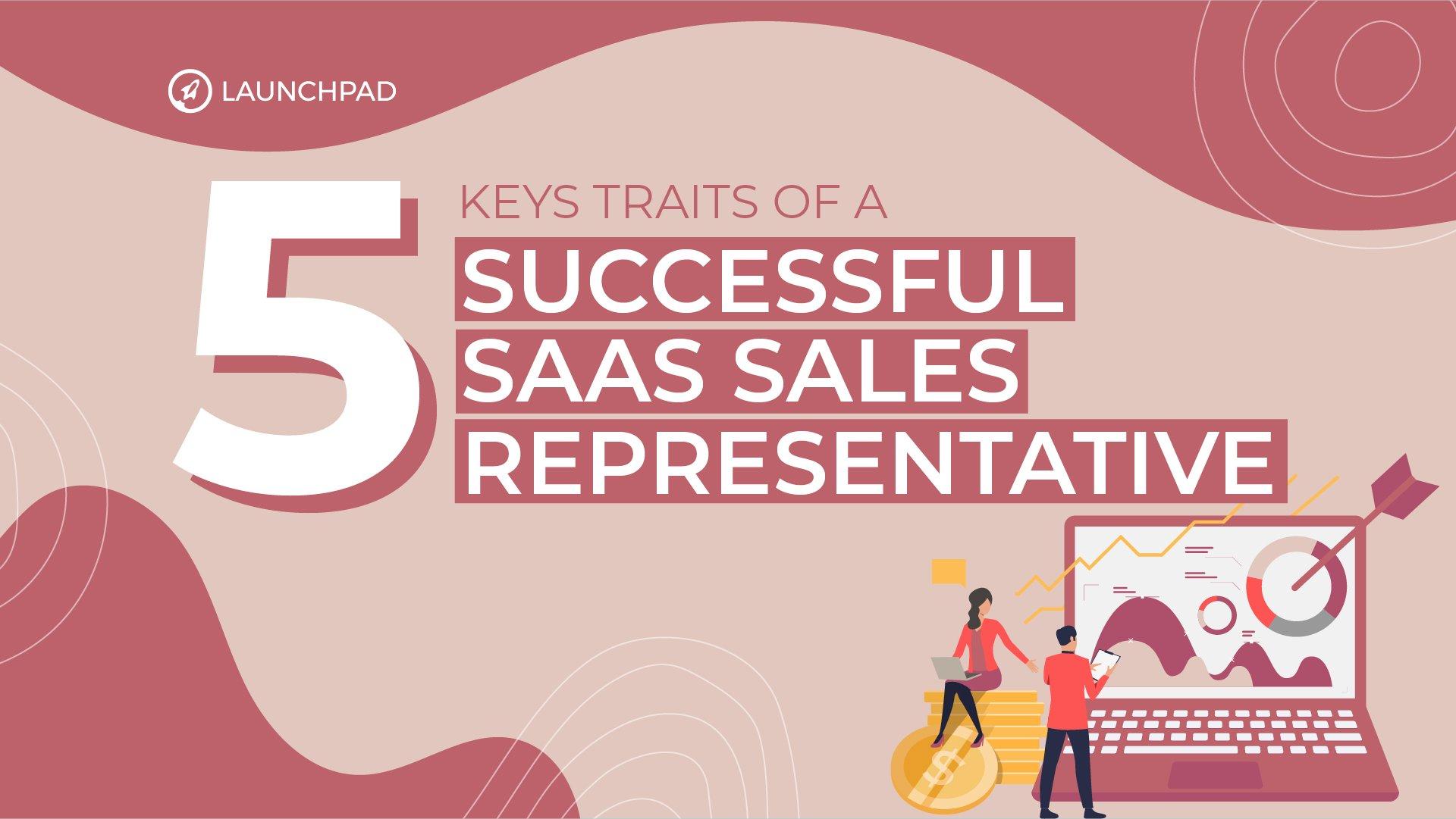 Blog[SM]-5 Keys Traits of a Successful SaaS Sales Representative-02