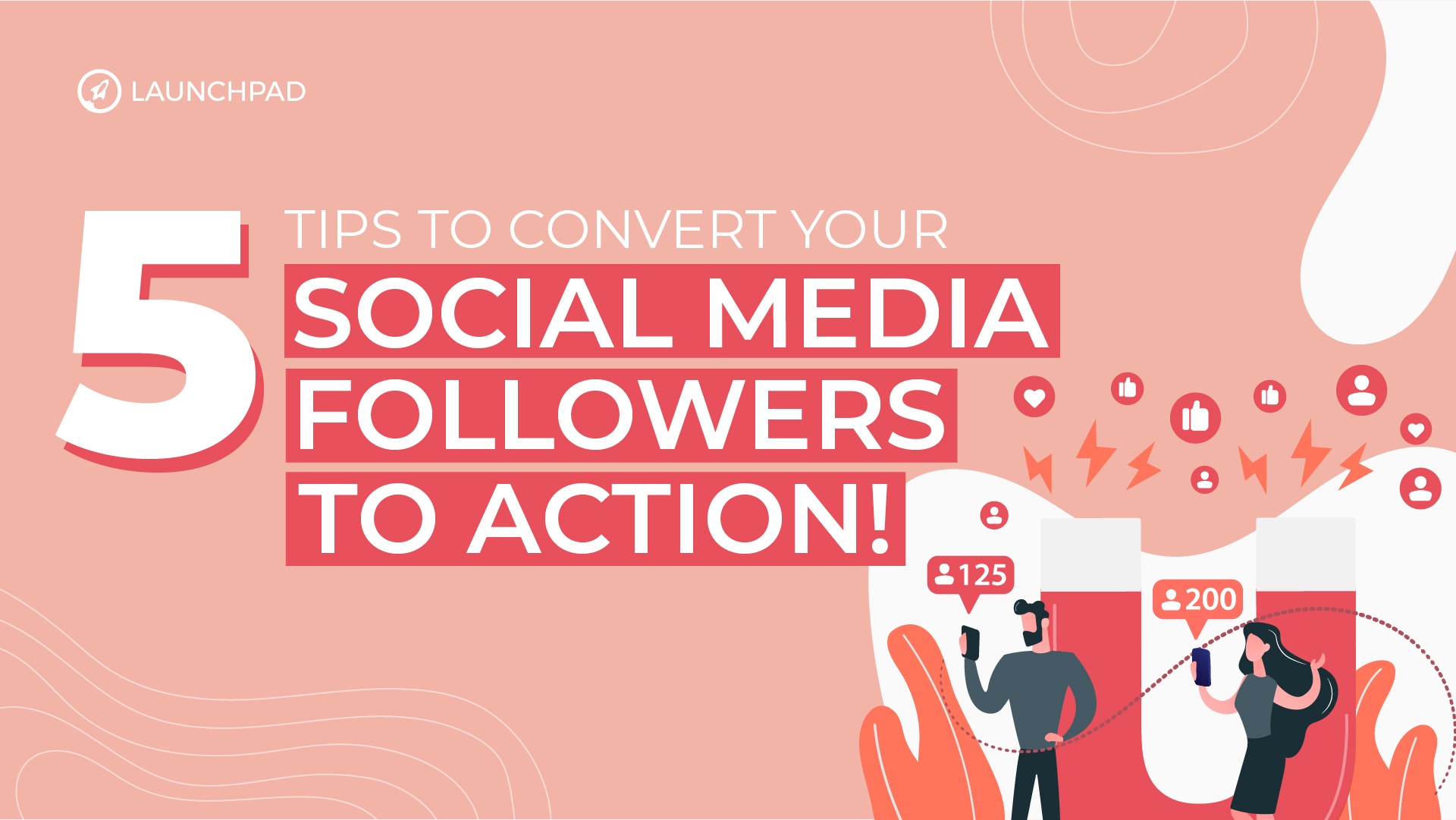Blog[SM]-5 Tips to Convert Your Social Media Followers to Action!-02
