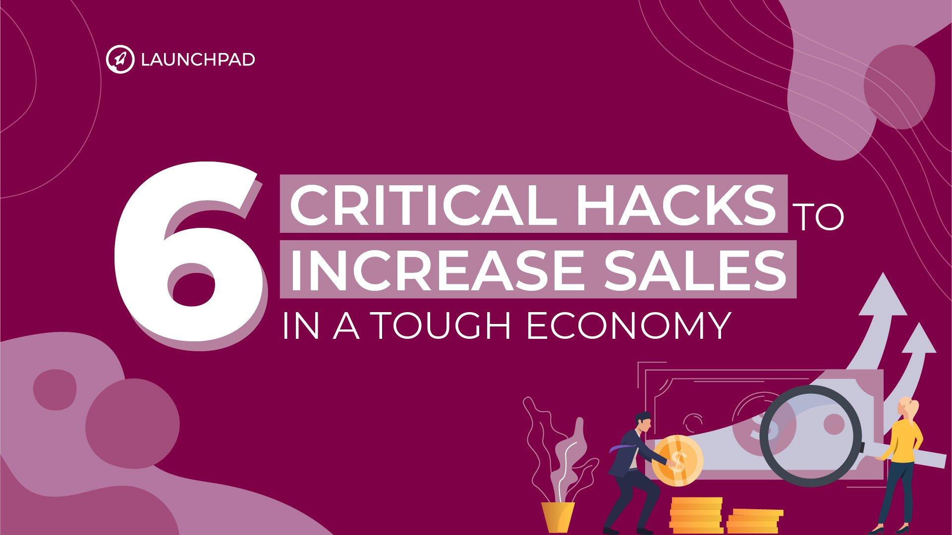 Blog[SM]-6 Critical Hacks to Increase Sales in a Tough Economy-02