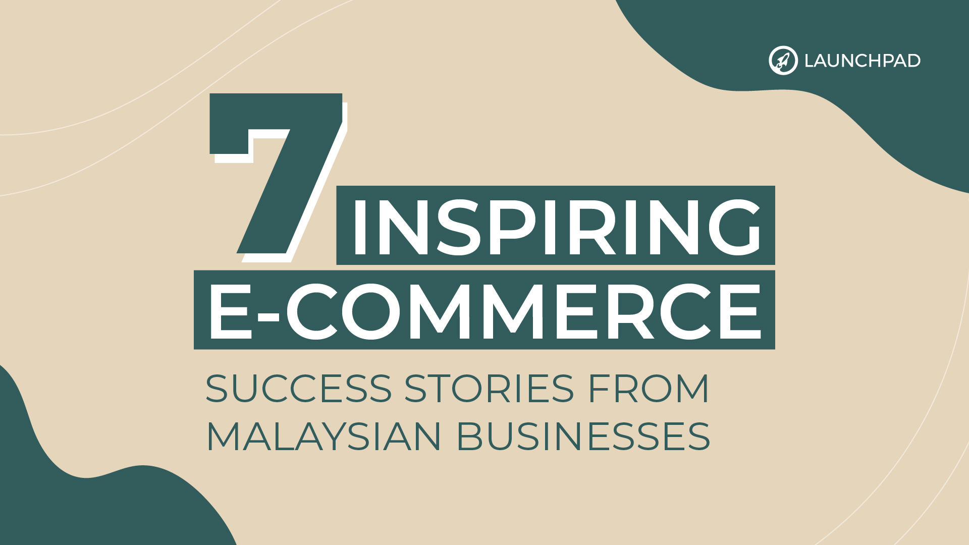 7 Inspiring e-Commerce Success Stories from Malaysian Businesses