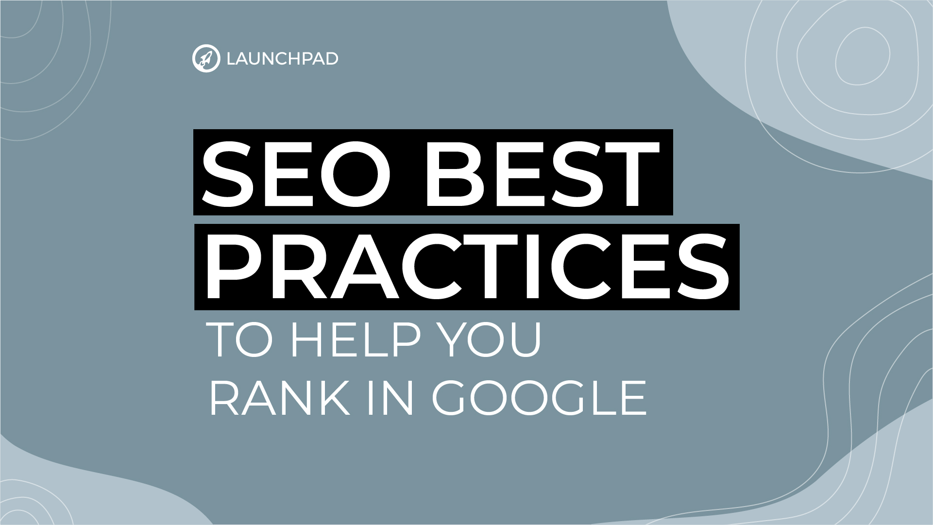 Blog[SM]-SEO best practices to help you rank in Google-08