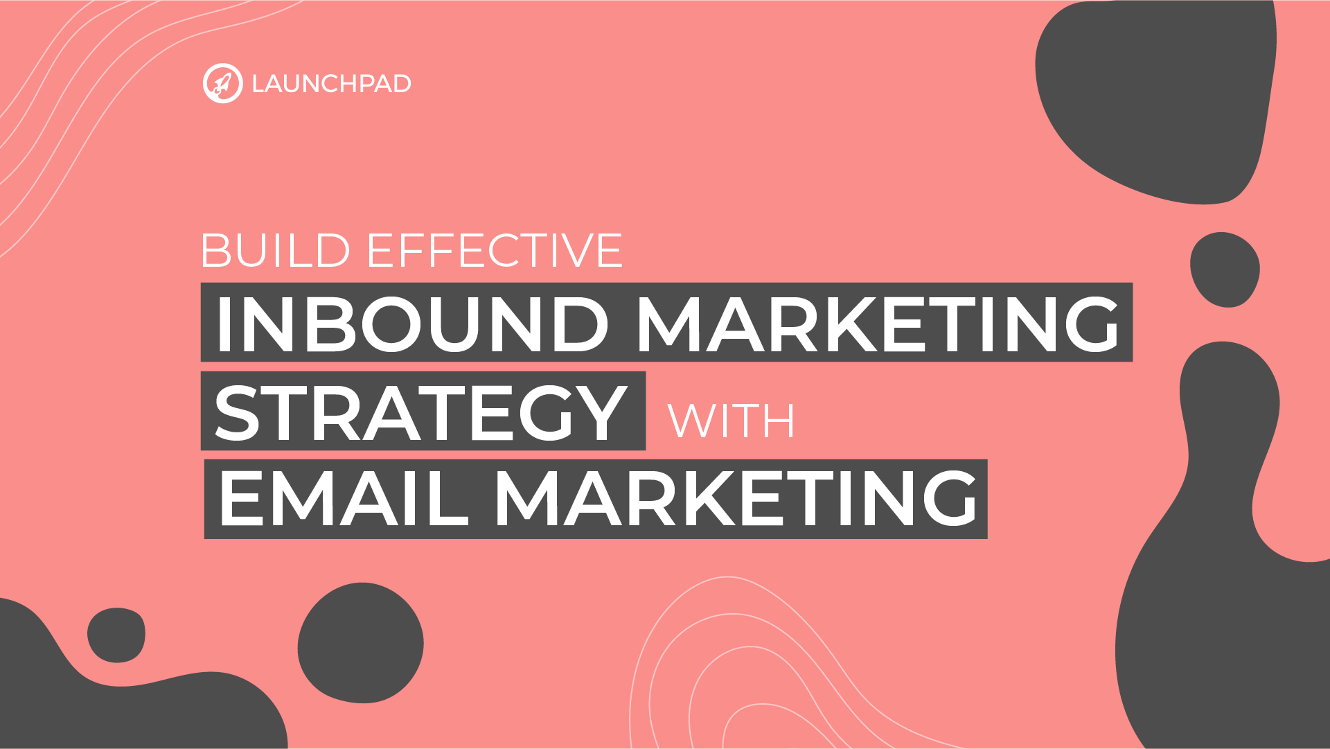 Build effective inbound marketing strategy with email marketing